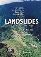 Landslides : Risk Analysis and Sustainable Disaster Management