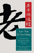 Lao-tzu : Te-tao ching [sic] : a new translation based on the recently discovered Ma-wang-tui texts