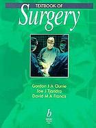 Textbook of surgery