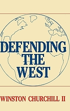 Defending the West : the Truman-Churchill correspondence, 1945-1960