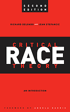 Critical race theory : an introduction