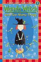 Wanda Witch and too many frogs