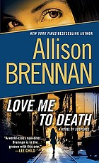 Love me to death : a novel of suspense