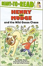 Henry and Mudge and the wild goose chase : the twenty-third book of their adventures