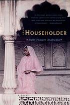 The householder.