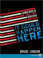 It could happen here : America on the brink
