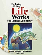 The way life works : the science of biology