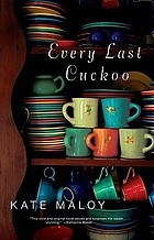 Every last cuckoo : a novel
