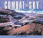 Combat in the sky : the art of air warfare