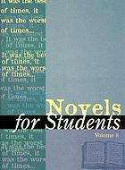Novels for students. Volume 8 : presenting analysis, context and criticism on commonly studied novels