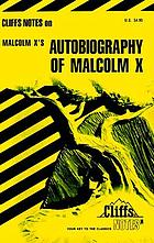 Autobiography of Malcolm X : notes