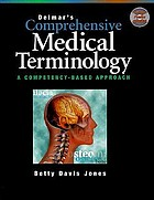 Delmar's comprehensive medical terminology : a competency-based approach