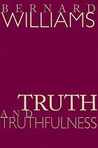 Truth & truthfulness : an essay in genealogy