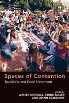 Spaces of contention : spatialities and social movements