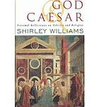 God and Caesar : personal reflections on politics and religion