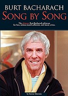 Burt Bacharach, song by song : the ultimate Burt Bacharach reference for fans, serious record collectors, and music critics