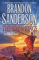 The way of kings : Book One of The Stormlight Archive