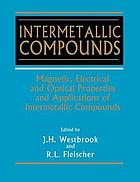 Magnetic, electrical and optical properties, and applications of intermetallic compounds