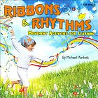 Ribbons & rhythms : movement activities for learning