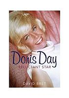 Doris Day : a reluctant star