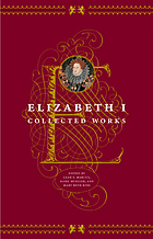 Elizabeth I : collected works