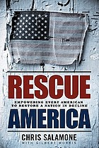 Rescue America : our best America is only one generation away