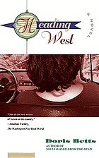 Heading west : a novel