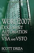 Word 2007 document automation with VBA and VSTO