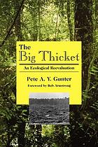 The Big Thicket : an ecological reevaluation