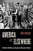 America is elsewhere : the noir tradition in the age of consumer culture