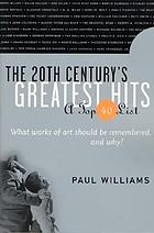 The 20th century's greatest hits : a