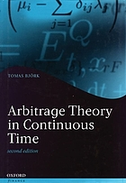 Arbitrage Theory in Continuous Time : .