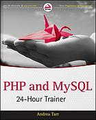 PHP and MySQL : 24-hour trainer
