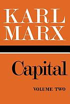 Capital : a critique of political economy / Vol. 2, The process of circulation of capital ; [translated from the second German edition].
