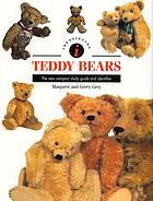 Teddy bears : the new compact study guide and identifier
