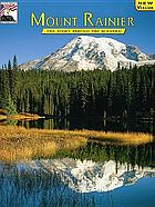 Mount Rainier : the story behind the scenery