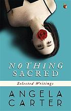 Nothing sacred : selected writings