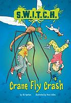 Crane fly crash