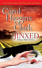 Jinxed : a Regan Reilly mystery