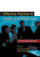 Effective practice in health and social care
