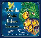 'Twas the night before summer