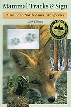Mammal tracks & sign : a guide to North American species