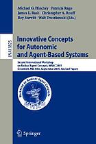 Innovative concepts for autonomic and agent-based systems : Second International Workshop on Radical Agent Concepts, WRAC 2005, Greenbelt, MD, USA, September 20-22, 2005 : revised papers