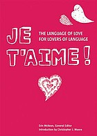Je t'aime : the language of love for lovers of language