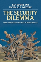 The security dilemma : fear, cooperation and trust in world politics