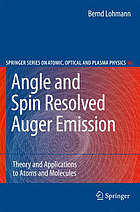 Angle and spin resolved Auger emission : theory and applications to atoms and molecules