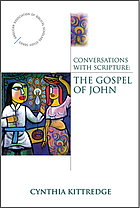 Conversations with Scripture : the Gospel of John