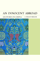 An innocent abroad : lectures in China