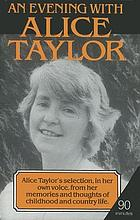 An evening with Alice Taylor.