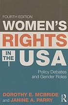 Women's rights in the USA : policy debates and gender roles